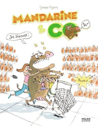 Mandarine & Cow, Tome 5 : Jus d'orange