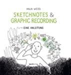 Sketchnotes & Graphic Recording: Eine...