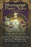 Steampunk Fairy Tales Volume III: Volume 3
