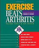 Exercise Beats Arthritis: An Easy-to-follow Programme of Exercises: An Easy-to-Follow Program of Exercises