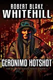 GERONIMO HOTSHOT (The Ben Blackshaw Book 4) (English Edition)
