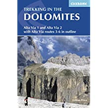 Trekking in the Dolomites: Alta Via 1 and Alta Via 2