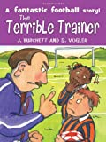 The Tigers: the Terrible Trainer (English Edition)