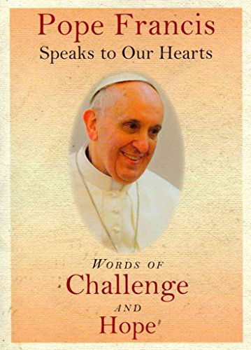 [(Pope Francis Speaks to Our Hearts : Words of Challenge and Hope)] [Created by The Word Among Us Press] published on (September, 2013) Word Among Us Press