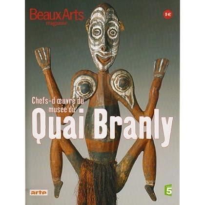 Beaux Arts Magazine, N° Hors série : Chefs d'oeuvre du musée du Quai Branly