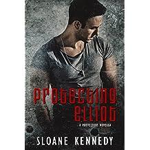 Protecting Elliot: A Protectors Novella (The Protectors) (English Edition)
