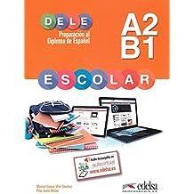 Preparacion al Dele escolar A2-B1. Claves Libro. Con Espansione Online. Per le Scuole Superiori