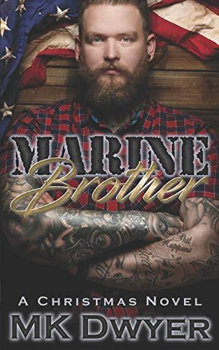Marine Brother: A Christmas Novel (Melrose Lane, Band 2) (Marine Corp Tattoo)