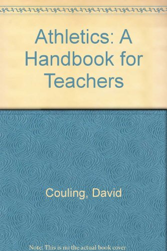 Athletics: A Handbook for Teachers por David Couling