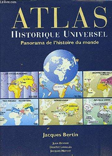 Atlas historique universel : Panorama de l'histoire du monde