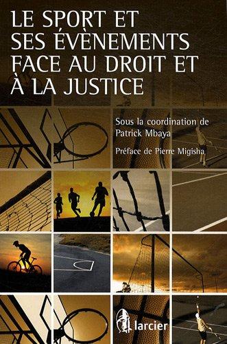Le sport et ses évènements face au droit et à la justice
