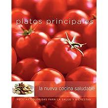 Platos Principales: La Nueva Cocina Saludable (Coleccion Williams-Sonoma)