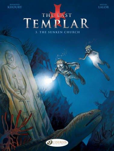 The Last Templar, Book 3 : The sunken church par Raymond Khoury