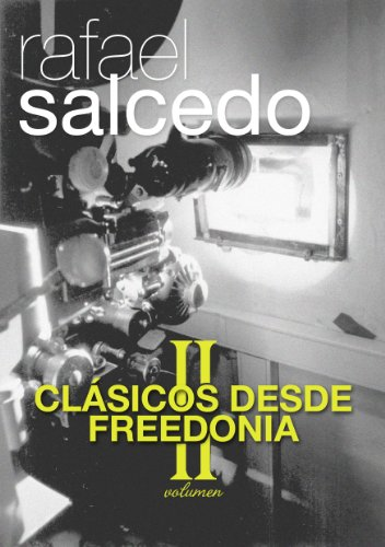 Clásicos desde Freedonia VOL 2 por Rafael Salcedo Ramírez