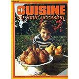CUISINE EN TOUTE OCCASION N°30 SEPTEMBRE 1973 - Poires braisées au miel - pizza à la coque - le sel et la morue - oeufs brouillés à la portugaise - petits pois à la hyéroise - riz créole - cassata - polenta - oeuf au plat aux chipolata etc...