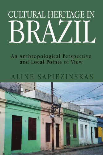 Cultural Heritage in Brazil: An Anthropological Perspective and Local Points of View