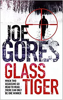 Glass Tiger by [Gores, Joe]