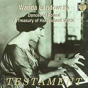 Dances Of Poland, Treasury Of Harpsichord Music (Landowska)