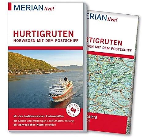MERIAN live! Reiseführer Hurtigruten Norwegen mit dem Postschiff: Mit Extra-Karte zum Herausnehmen