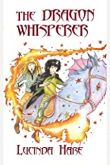 The Dragon Whisperer: Imagine you could talk to dragons... (The Dragonsdome Chronicles) Paperback