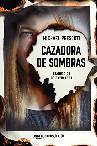 Cazadora de sombras eBook: Michael Prescott, David León: Amazon.es ...