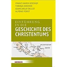 Einführung in die Geschichte des Christentums