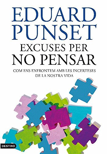 Excuses per no pensar (L'ANCORA Book 158) (Catalan Edition) por Punset Eduard