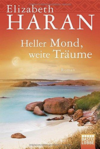 Cover des Mediums: Heller Mond, weite Träume