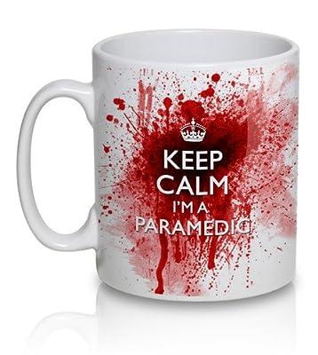 Keep Calm I'm A Paramedic - bloody mug