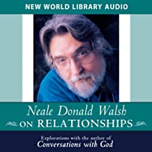 Neale Donald Walsch on Relationships