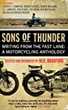 Sons of Thunder: Writing from the Fast Lane: A Motorcycling Anthology (English Edition)