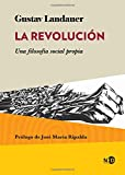 Revolución, La. Una filosofía social propia (HUELLAS Y SEÑALES)