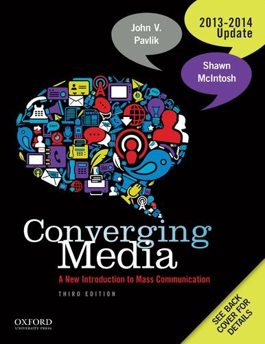 Converging Media: A New Introduction to Mass Communication 2013-2014