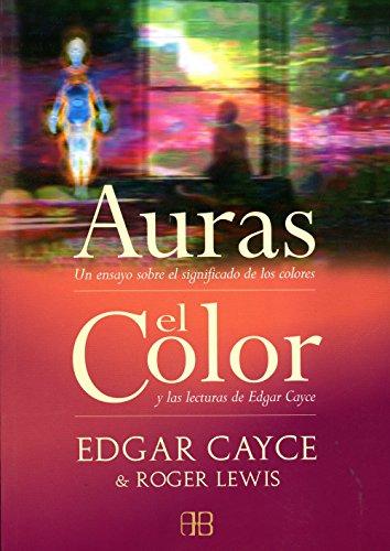 Auras, el color : Todo sobre el significado de los colores