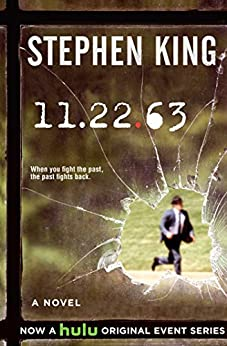 11/22/63: A Novel (English Edition) di [King, Stephen]