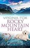 Rocky Mountain Heart (Rocky Mountain Serie - Band 19)