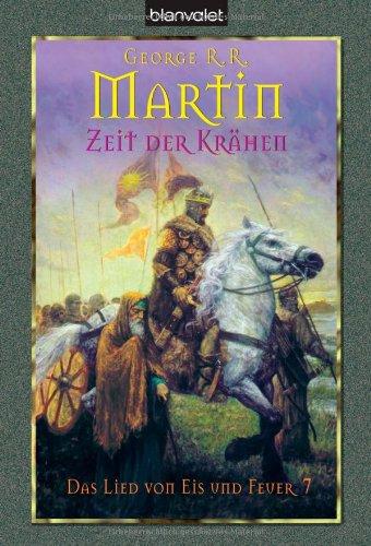 Buchseite und Rezensionen zu 'Zeit der Krähen. Das Lied von Eis und Feuer 07' von George R. R. Martin