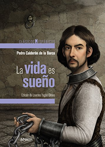 La vida es sueño (Clásicos - Clásicos Hispánicos) por Pedro Calderón de la Barca