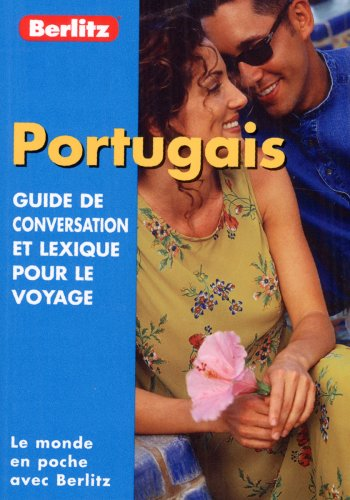 Portuguese Berlitz Phrase Book for French Speakers par Berlitz