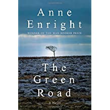 The Green Road: A Novel by Anne Enright (2015-05-11)
