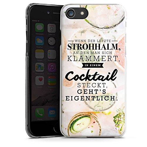 Apple iPhone 7 Hülle Case Handyhülle Spruch Visual Statements Cocktail Hard Case transparent