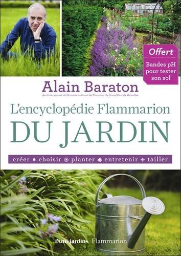 L'encyclopédie Flammarion du jardin par Alain Baraton