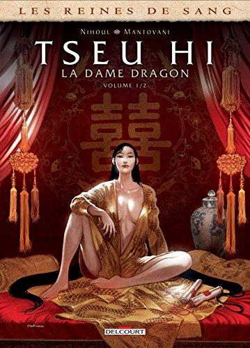 Les Reines de sang - Tseu Hi, La Dame Dragon 01