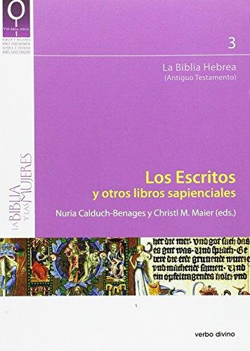 Los Escritos y otros libros sapienciales (La biblia y las mujeres)