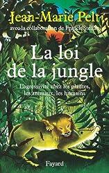 La loi de la jungle : L'agressivité chez les plantes, les animaux, les humains (Documents)