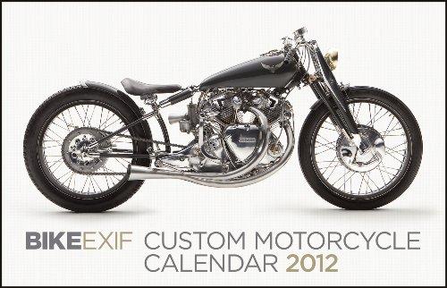 Biker EXIF Custom Motorcycles Calendar 2013