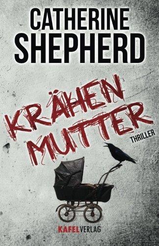 Buchseite und Rezensionen zu 'Krähenmutter: Thriller' von Catherine Shepherd