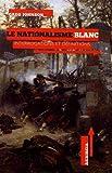 Le nationalisme blanc : Interrogations et définitions