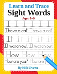 Learn and Trace Sight Words: Step-by-Step exercises to help kindergarten and First Grade children learn to rea