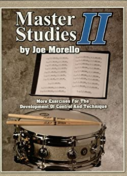Master Studies II: More Exercises for the Development of Control and Technique par [Morello, Joe]